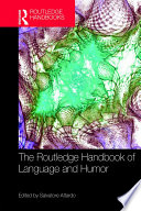 The Routledge Handbook of Language and Humor