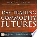 Day Trading Commodity Futures