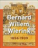 Bernard Willem Wierink 1856-1939