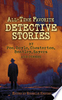 All Time Favorite Detective Stories