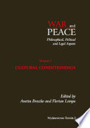 War and Peace Philosophical  Political and Legal Aspects