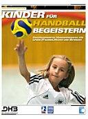 Kinder f  r Handball begeistern