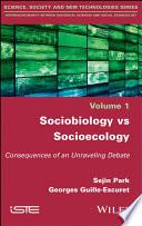 Sociobiology vs Socioecology