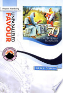 70 Days Fasting and Prayer Programme 2015 Edition   Prayers that bring unparalleled favour