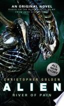 Alien  River of Pain  Novel  3