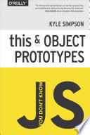 You Don t Know JS  this   Object Prototypes