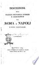 Descrizione del viaggio pittorico storico e geografico da Roma a Napoli e suoi contorni