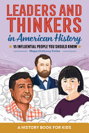 Leaders and Thinkers in American History  A Childrens History Book  15 Influential People You Should Know Book PDF