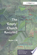 The  Empty  Church Revisited