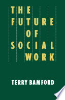 The Future of Social Work
