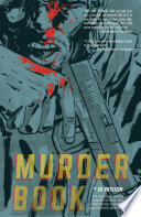 Murder Book : crime comics by ed brisson (sheltered,...