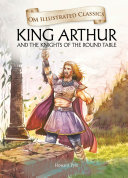 download ebook king arthur and the knights of the round table : om illustrated classics pdf epub