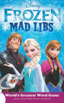 Frozen Mad Libs : our newest mad libs, based on the...