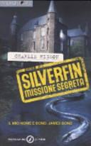 Silverfin missione segreta  Young Bond