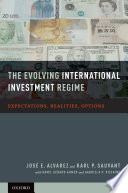 The Evolving International Investment Regime