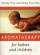 Aromatherapy for Babies and Children