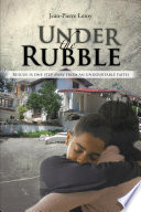 Under The Rubble : a family under the rubble after the...
