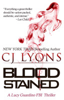 Blood Stained: A Lucy Guardino FBI Thriller Patterson Lucy Guardino Fbi Thrillers Book 2 Just