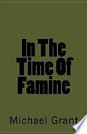 In The Time Of Famine
