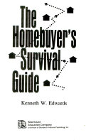 The Homebuyer s Survival Guide