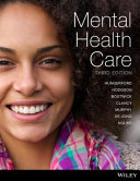 Mental Health Care an Introduction for Health Professionals 3E Print on Demand  Black and White