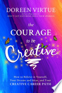 The Courage To Be Creative : the creator, as we all are. if...