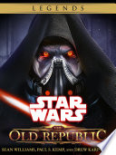 The Old Republic Series  Star Wars Legends 4 Book Bundle