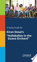 A Study Guide for Kiran Desai's