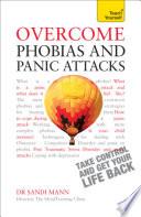Overcome Phobias And Panic Attacks Teach Yourself