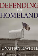 Defending the Homeland  Domestic Intelligence  Law Enforcement  and Security