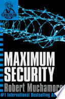 CHERUB  Maximum Security