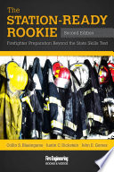 The Station Ready Rookie  2nd Edition