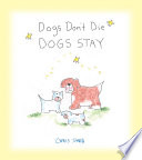 Dogs Don t Die Dogs Stay