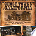 Ghost Towns of California by
