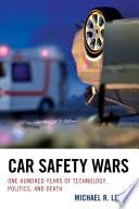 Car Safety Wars