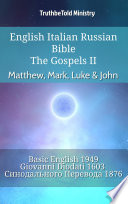 English Italian Russian Bible The Gospels Ii Matthew Mark Luke John