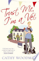 Trust Me, I'm A Vet : st george series. each book in the talyton...