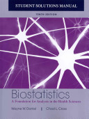 Biostatistics: A Foundation for Analysis in the Health Sciences, 10e Student Solutions Manual