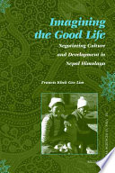 Imagining The Good Life : of the good life in...