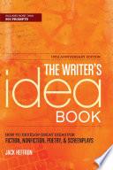 The Writer s Idea Book 10th Anniversary Edition