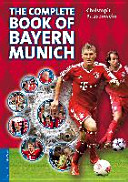 The Complete Book of Bayern Munich