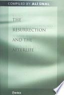 The Resurrection And The Afterlife : ever-increasing appreciation of just what an...
