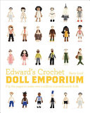 Edward s Crochet Doll Emporium