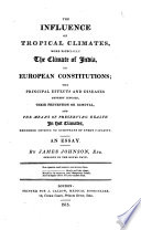 The influence of tropical climates more especially the climate of India on European constitutions