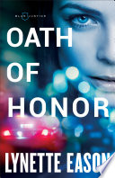 Oath of Honor  Blue Justice Book  1
