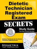 Dietetic Technician  Registered Exam Secrets Study Guide