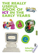 The Really Useful Book of ICT in the Early Years