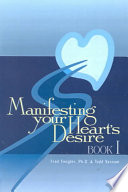 Manifesting Your Heart s Desire