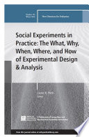 Social Experiments In Practice The What Why When Where And How Of Experimental Design And Analysis