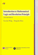 Introduction to Mathematical Logic and Resolution Principle